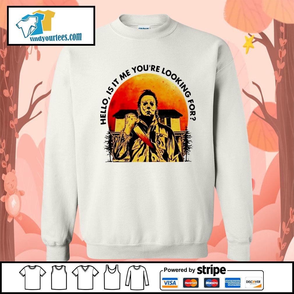 Michael Myers Hello is it me you're looking for Halloween s Sweater