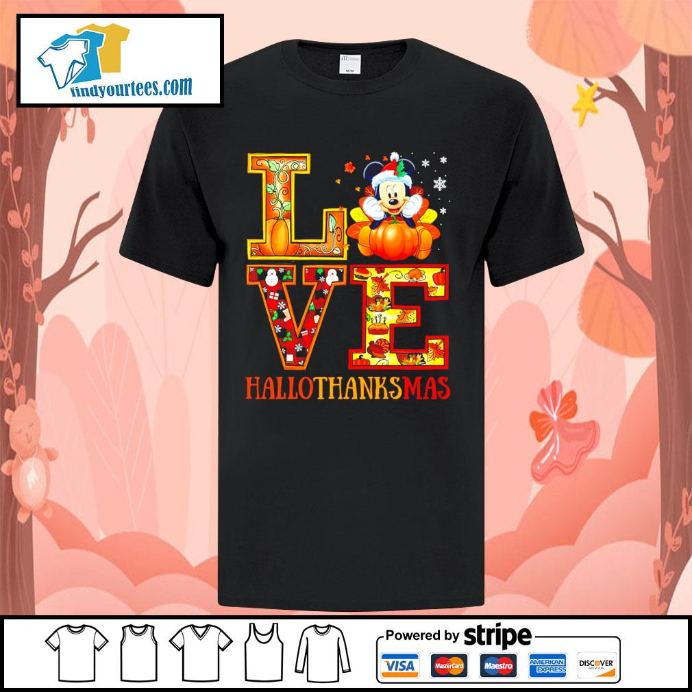 Mickey Mouse Love Hallothanksmas shirt