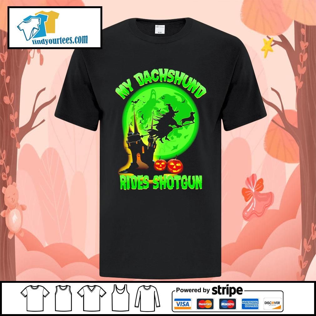 My Dachshund rides shotgun Halloween shirt