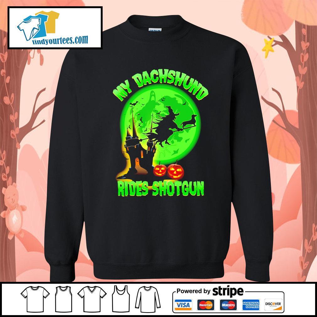 My Dachshund rides shotgun Halloween s Sweater