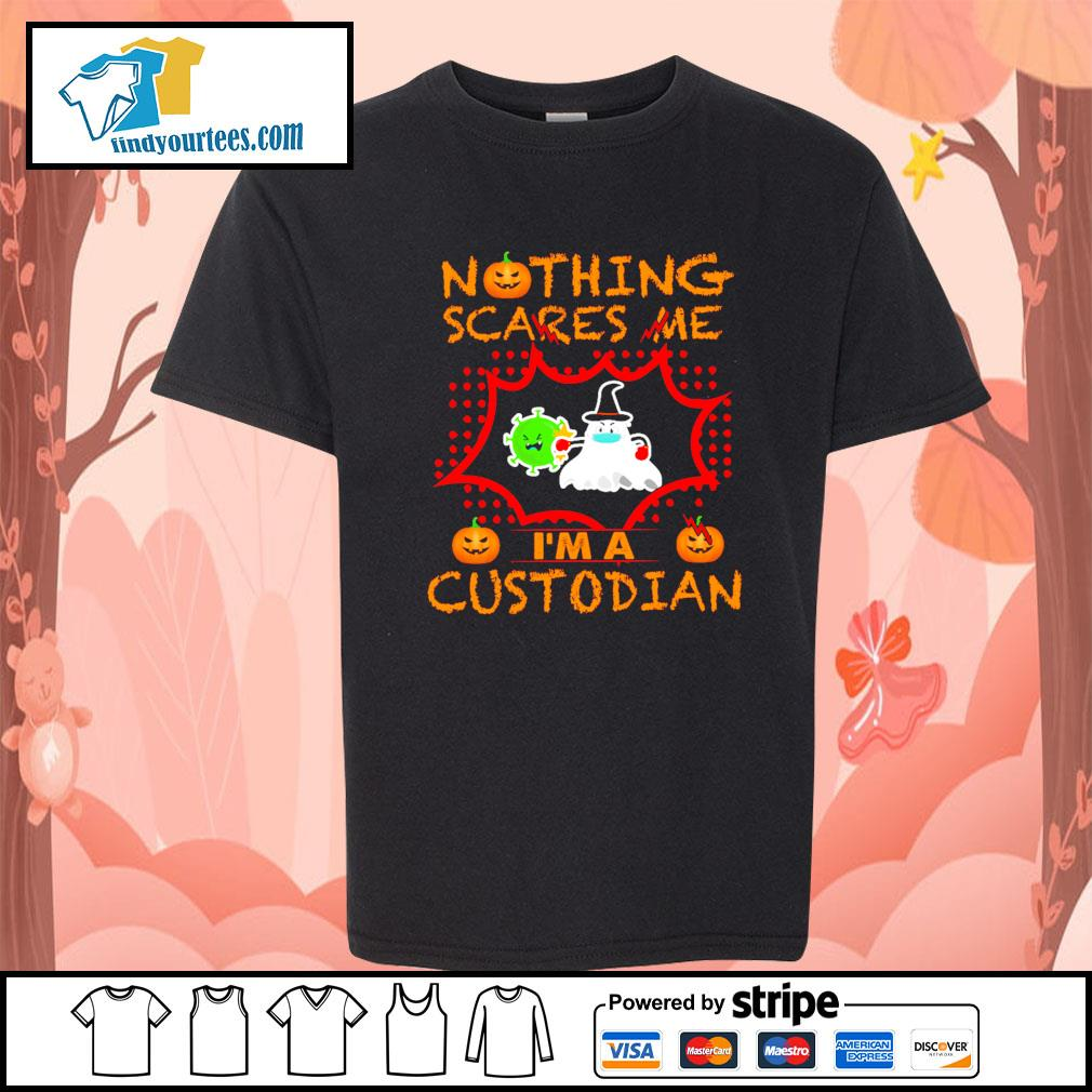 Nothing scares me I'm a custodian Halloween s Kid-T-shirt