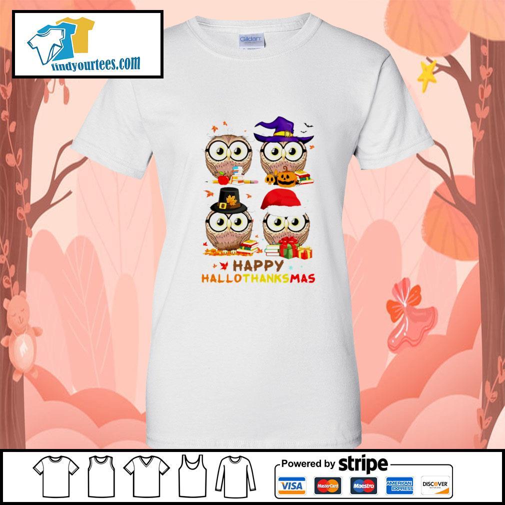 OWL happy hallothanksmas s Ladies-Tee