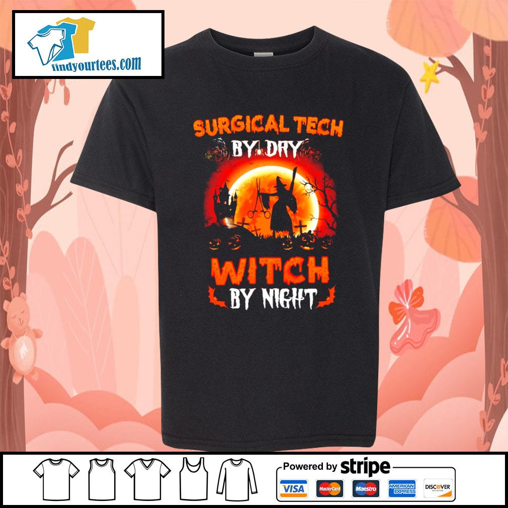 Surgical tech by day witch by night Halloween s Kid-T-shirt