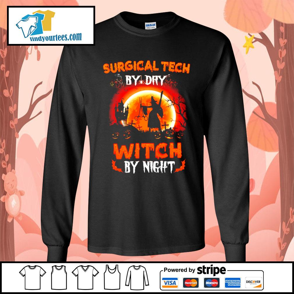 Surgical tech by day witch by night Halloween s Long-Sleeves-Tee