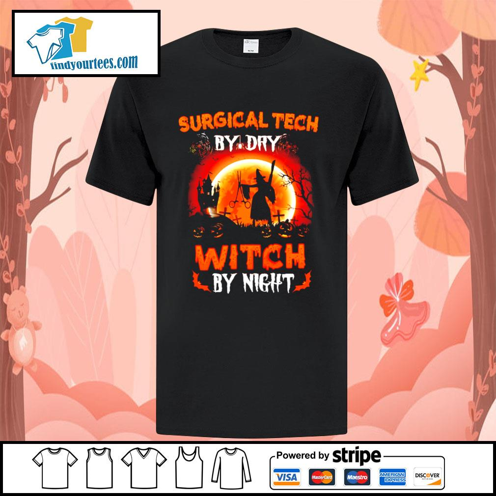 Surgical tech by day witch by night Halloween shirt