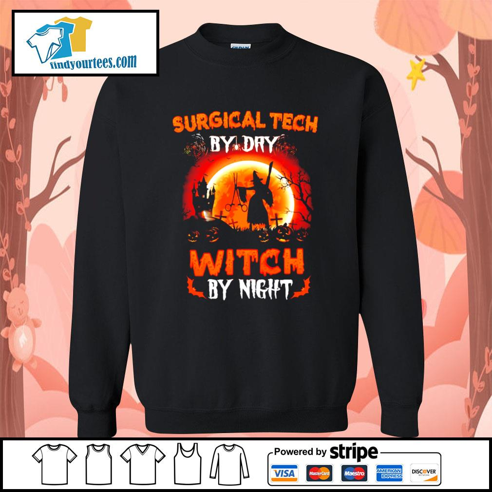 Surgical tech by day witch by night Halloween s Sweater