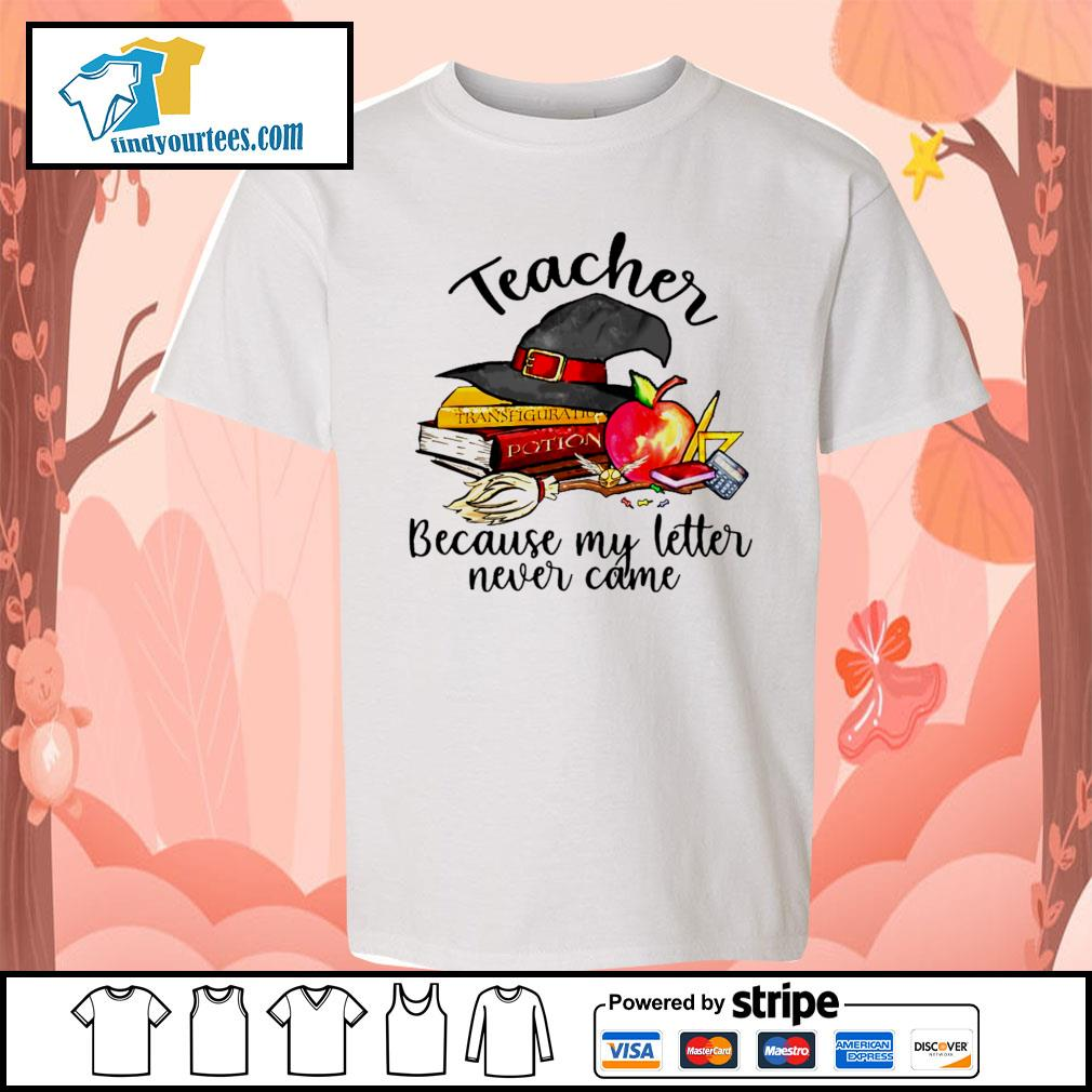 Teacher because my letter never came Halloween s Kid-T-shirt