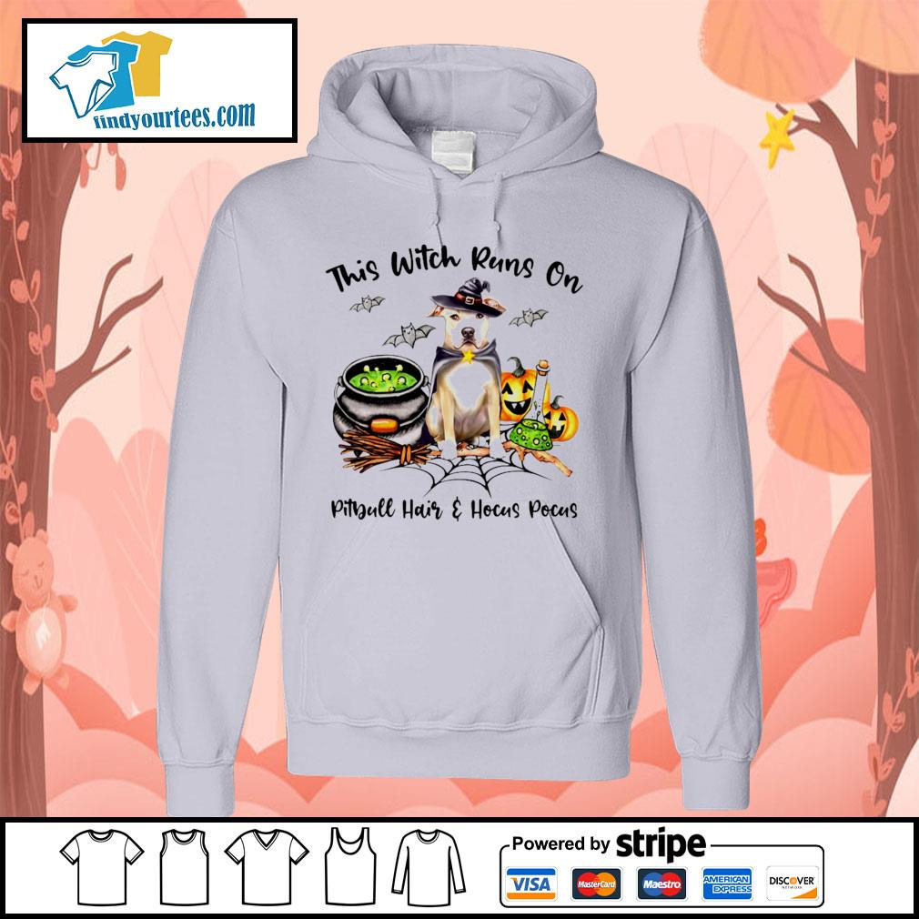 This witch runs on Pitbull hair and Hocus Pocus s Hoodie