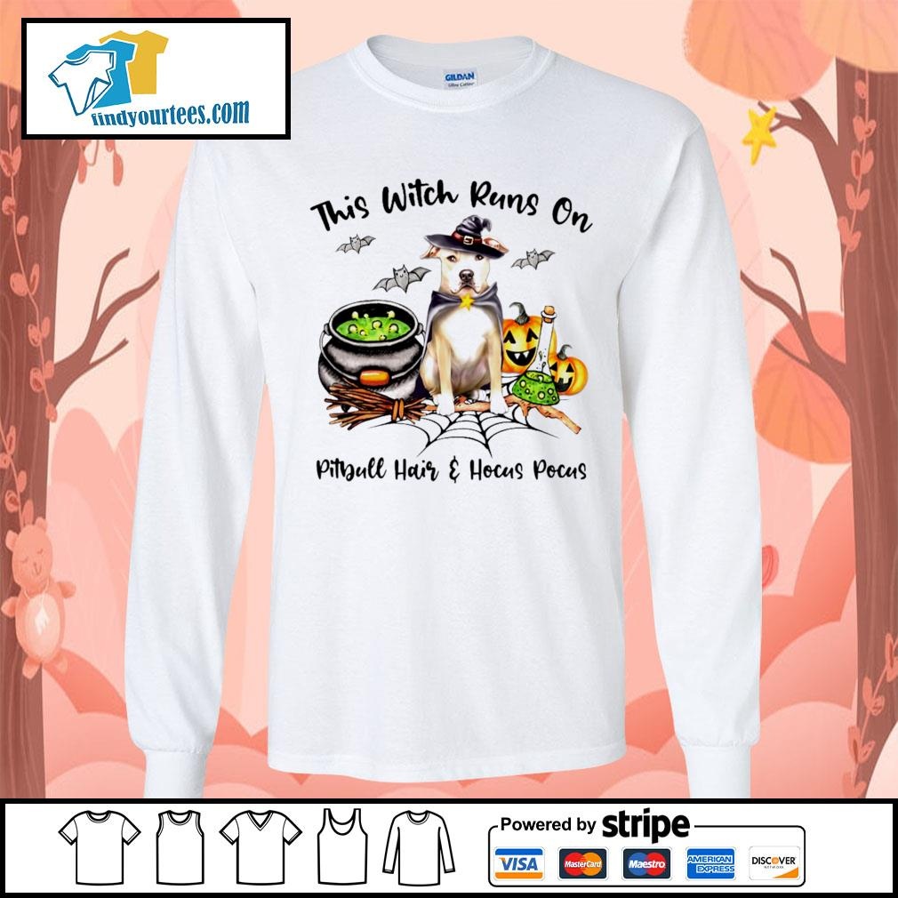 This witch runs on Pitbull hair and Hocus Pocus s Long-Sleeves-Tee