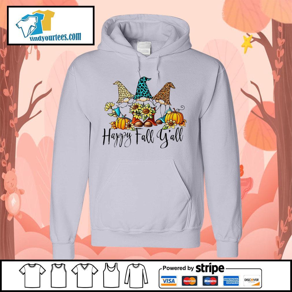 Three Gnomes happy fall y'all s Hoodie