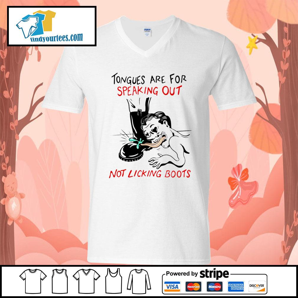 Tongues are for speaking out not licking boots s V-neck-T-shirt
