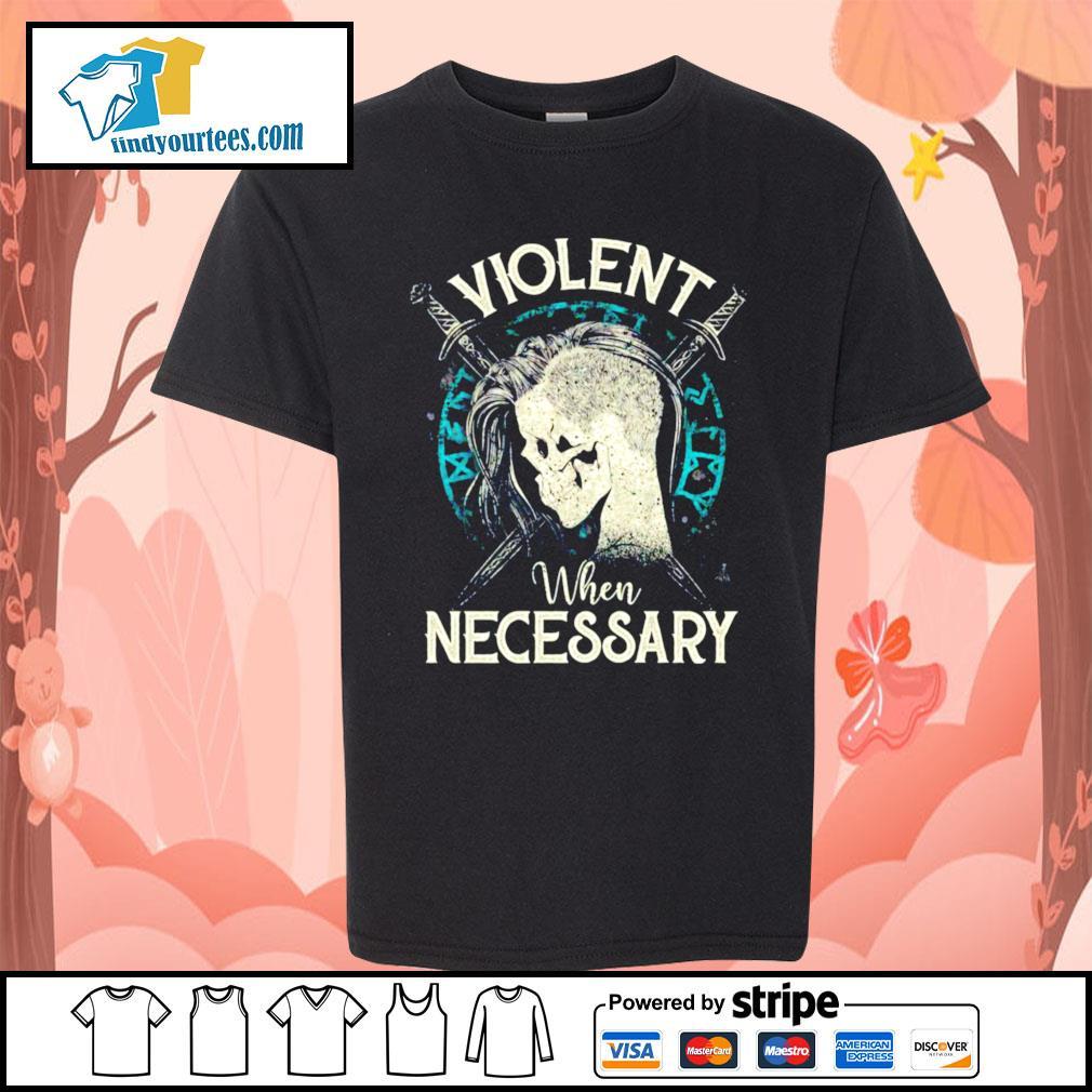 Viking Violent when necessary s Kid-T-shirt