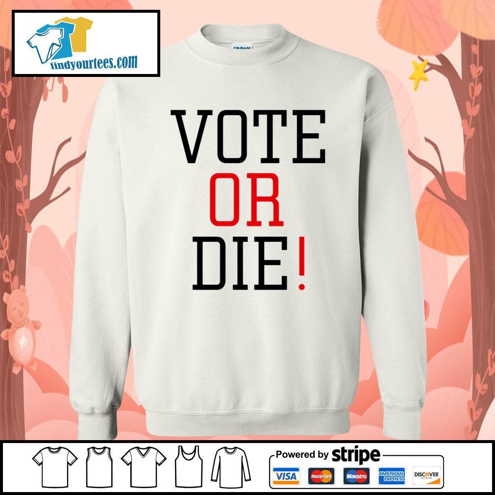 Vote Or Die s Sweater