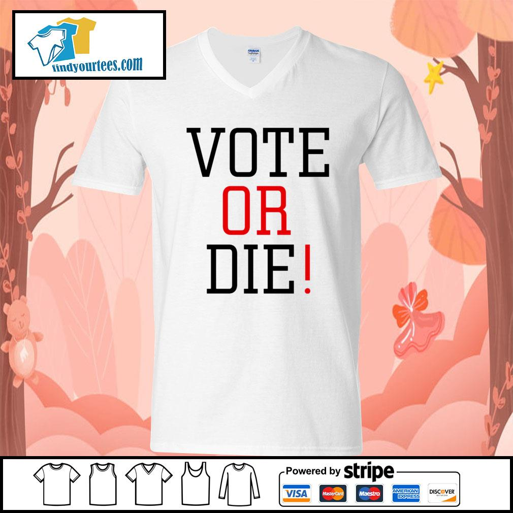 Vote Or Die s V-neck-T-shirt