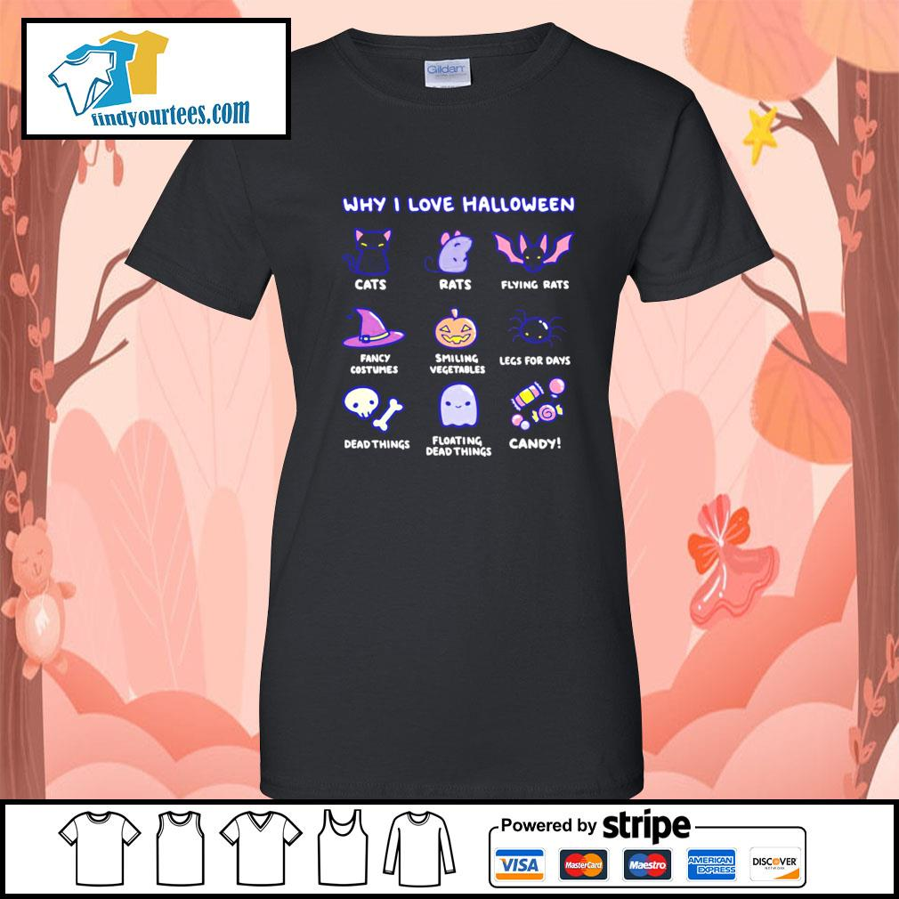 Why I love Halloween cute cats rats fancy costumes candy s Ladies-Tee