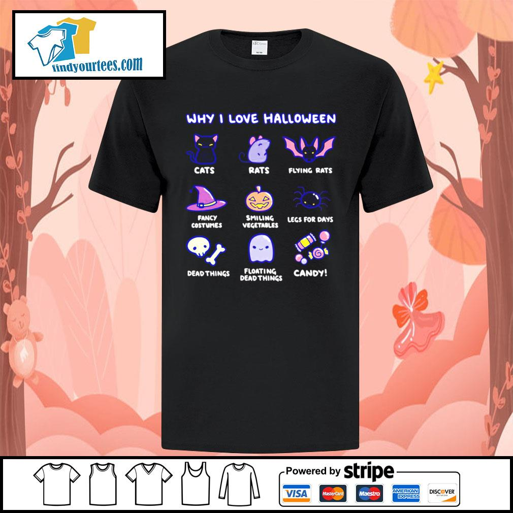 Why I love Halloween cute cats rats fancy costumes candy shirt