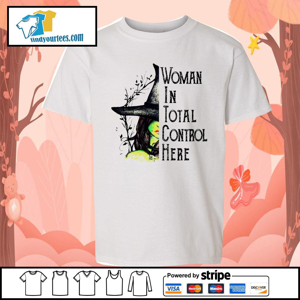 Witch Halloween Woman in total control here s Kid-T-shirt