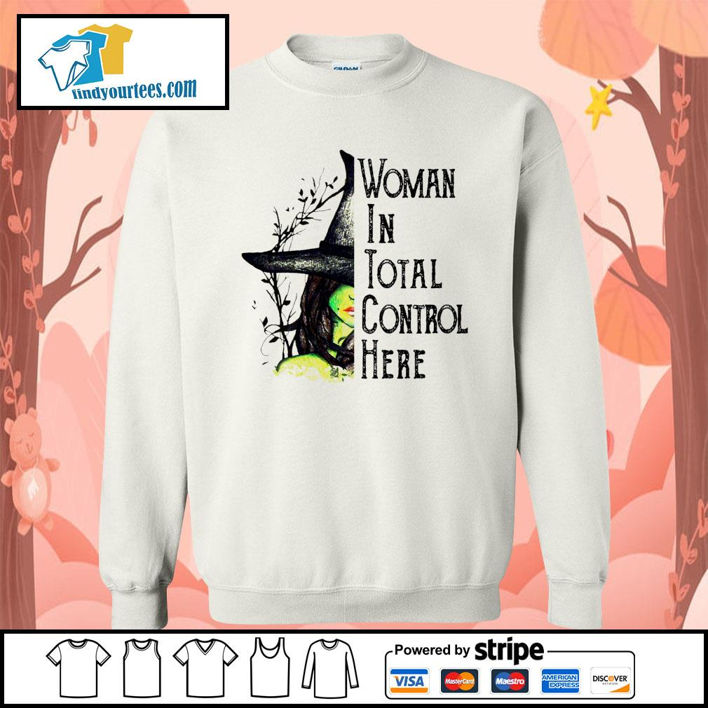 Witch Halloween Woman in total control here s Sweater