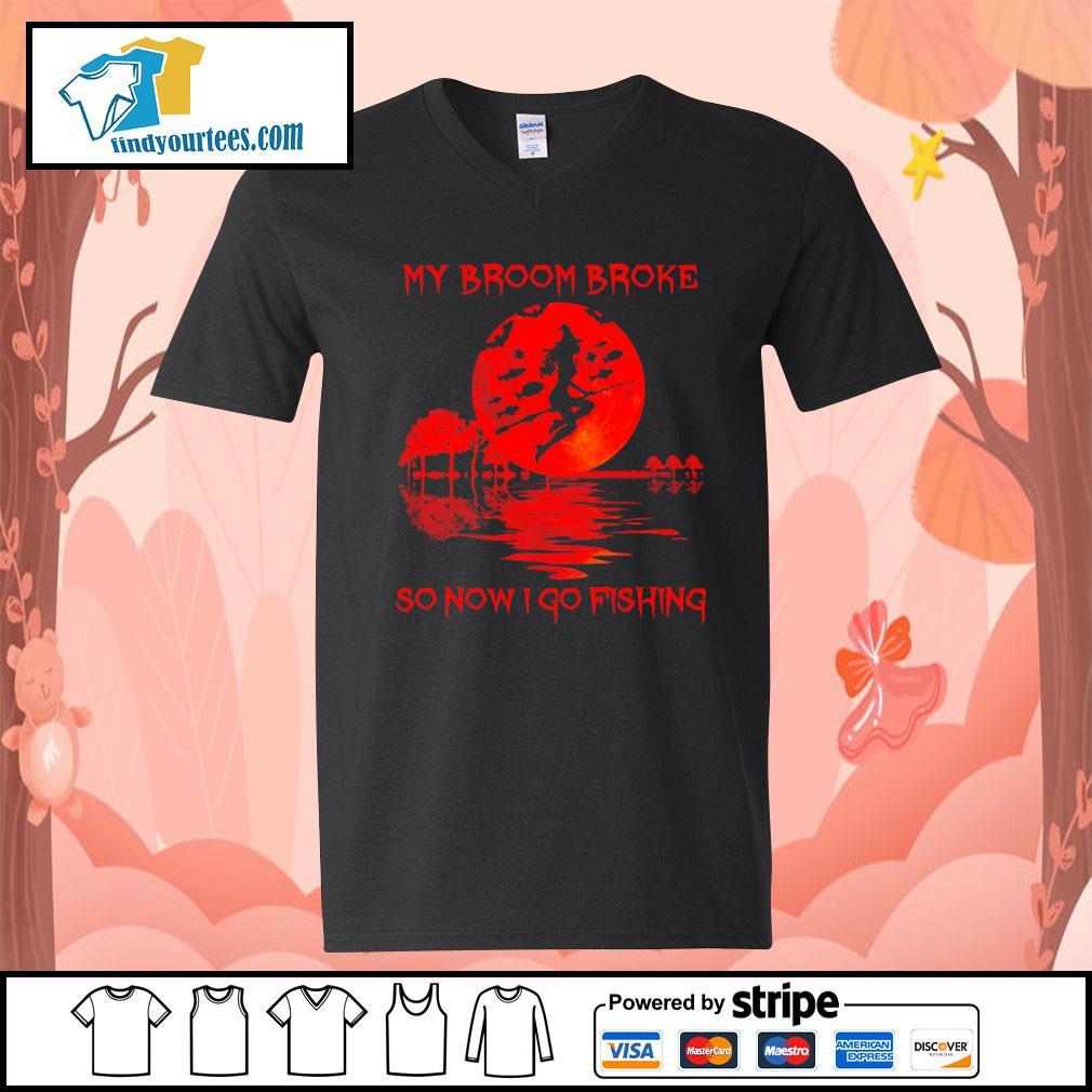 Witch my broom broke so now I go fishing Halloween s V-neck-T-shirt
