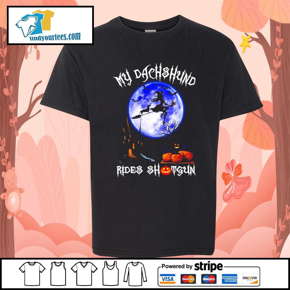 Witch my Dachshund rides shotgun Halloween s Kid-T-shirt