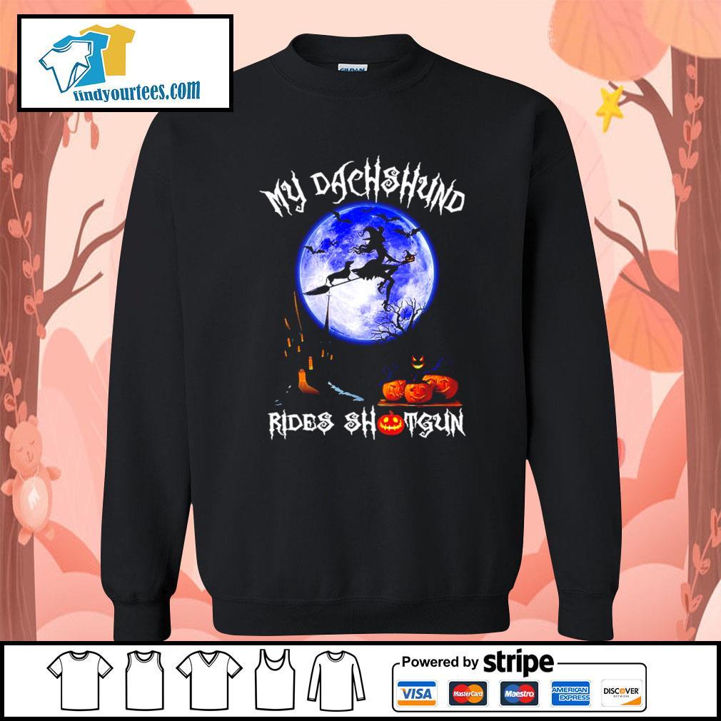 Witch my Dachshund rides shotgun Halloween s Sweater