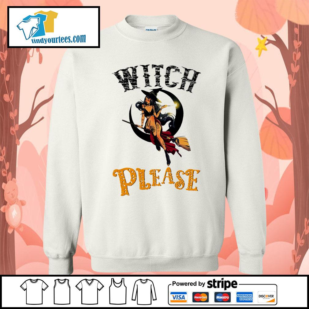Witch please Halloween s Sweater