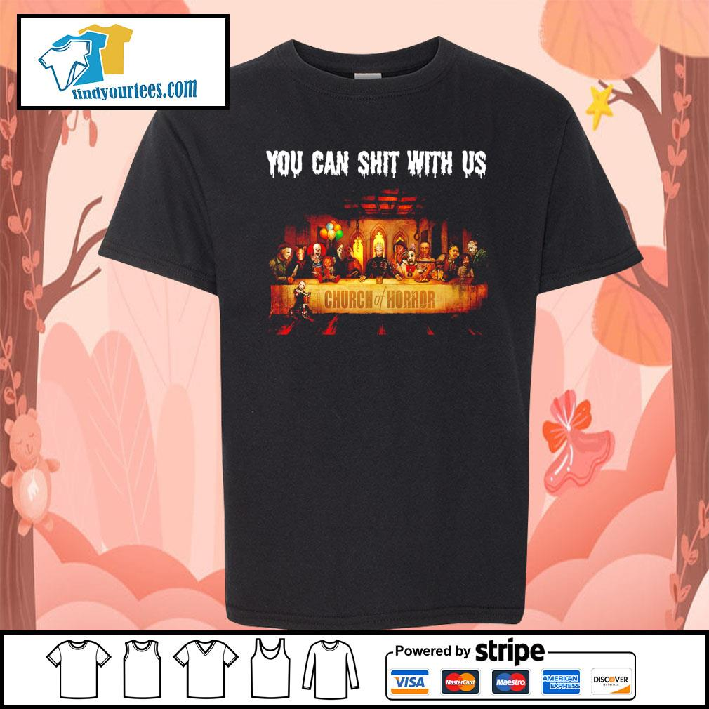 You can shit with us Church of Horror Halloween s Kid-T-shirt