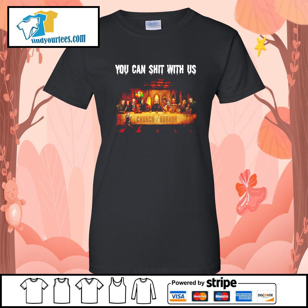 You can shit with us Church of Horror Halloween s Ladies-Tee
