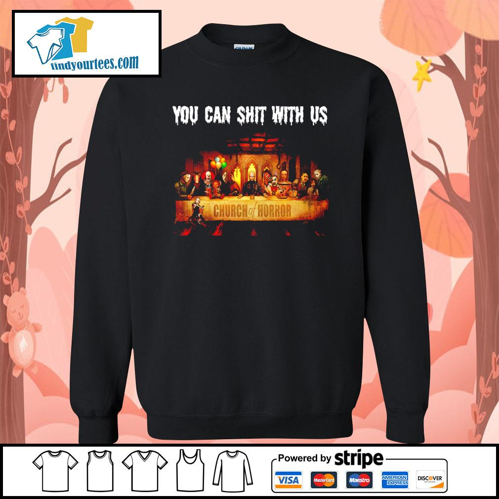 You can shit with us Church of Horror Halloween s Sweater