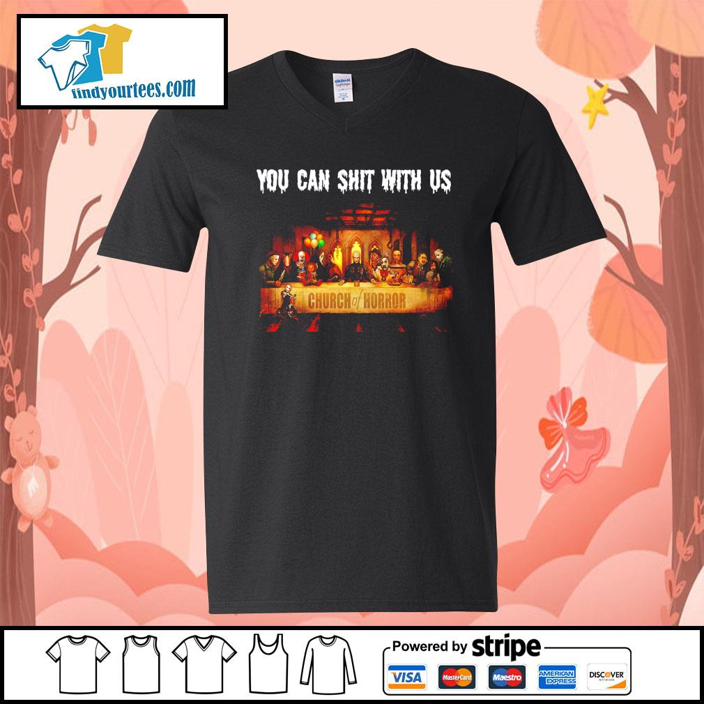 You can shit with us Church of Horror Halloween s V-neck-T-shirt