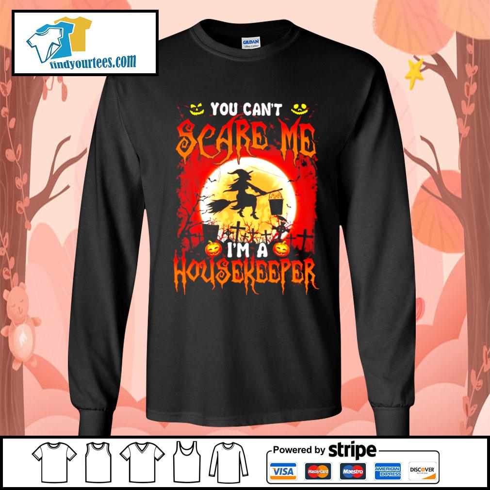 You can't scare me I'm a Housekeeper Halloween s Long-Sleeves-Tee