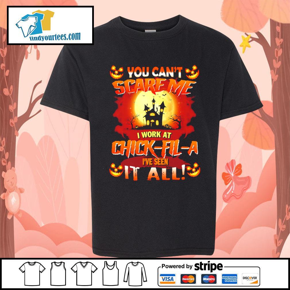 You can't scare me I work at Chick-Fil-A I've seen it all Halloween s Kid-T-shirt