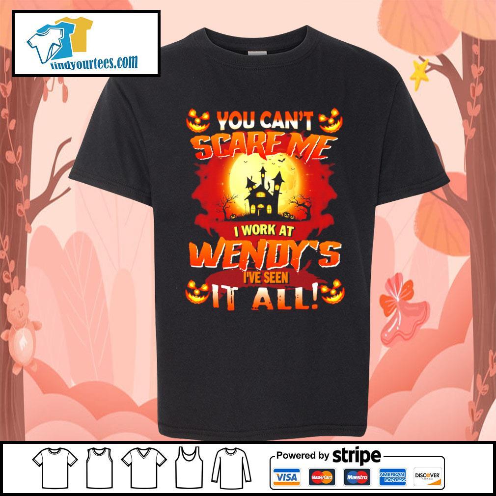 You can't scare me I work at Wendy's I've seen it all Halloween s Kid-T-shirt