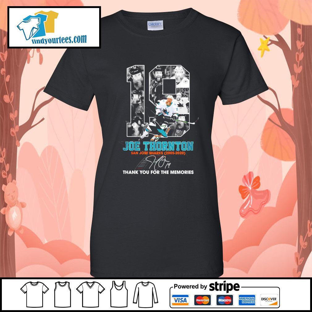 19 Joe Thornton San Jose Sharks 2005 2020 thank you for the memories s Ladies-Tee