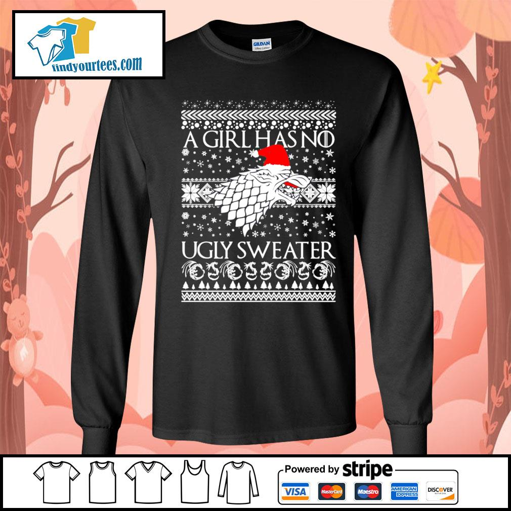A Girl Has No Ugly Sweater Arya Stark GoT ugly Christmas sweater Long-Sleeves-Tee