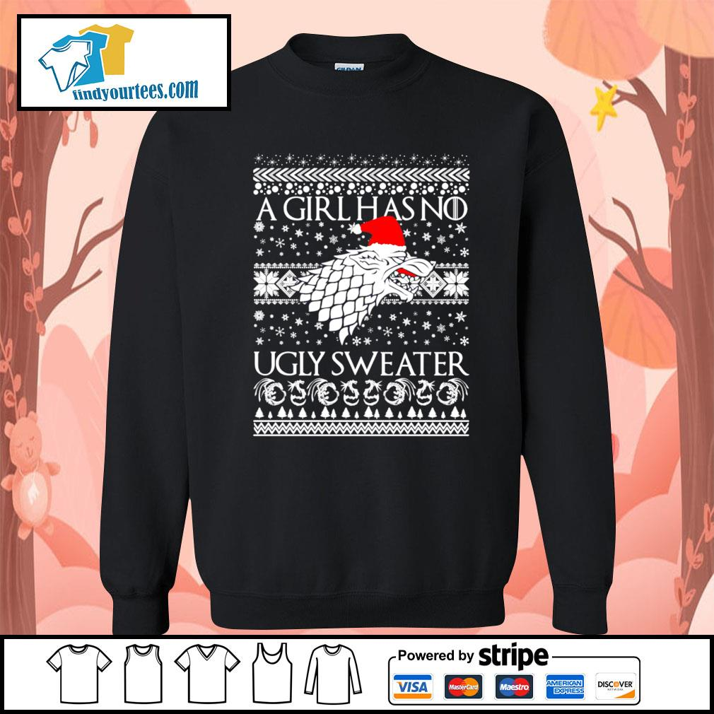 A Girl Has No Ugly Sweater Arya Stark GoT ugly Christmas sweater Sweater
