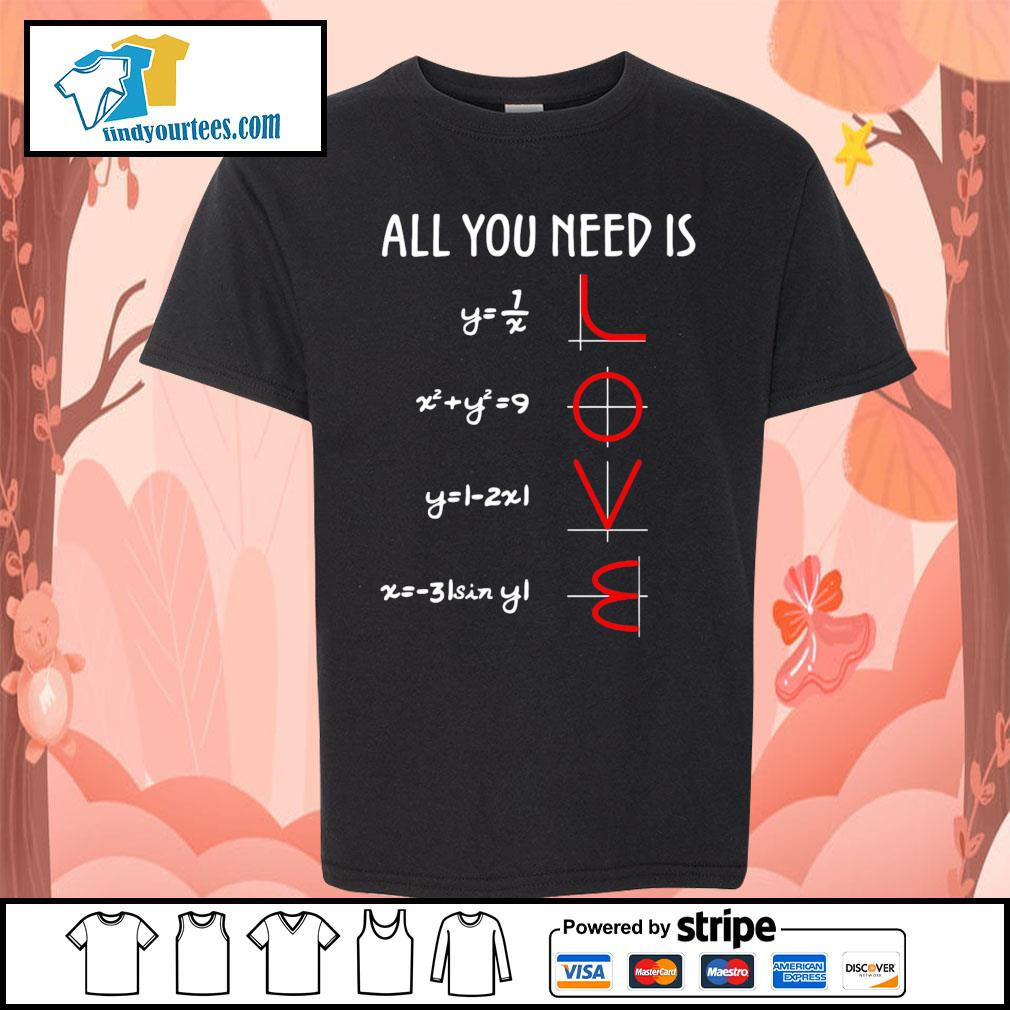 All you need is love math s Kid-T-shirt
