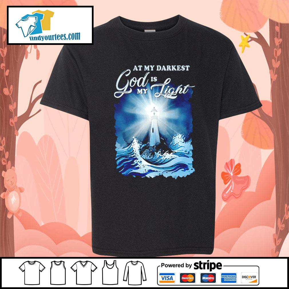 At my darkest god is my light s Kid-T-shirt