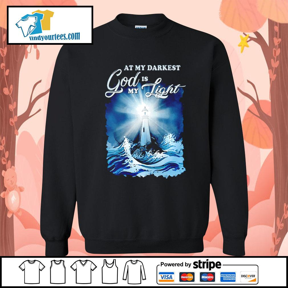 At my darkest god is my light s Sweater