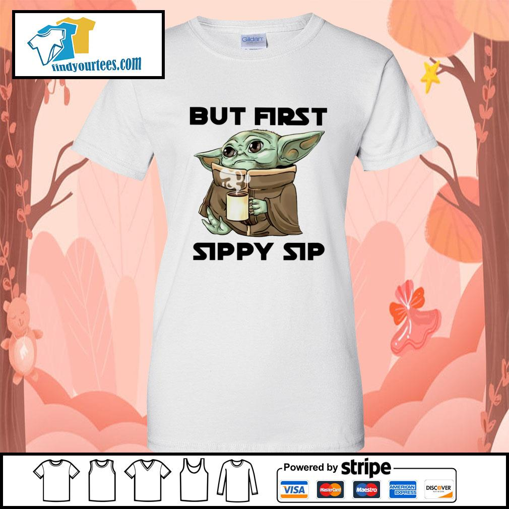 Baby Yoda but first sippy sip s Ladies-Tee