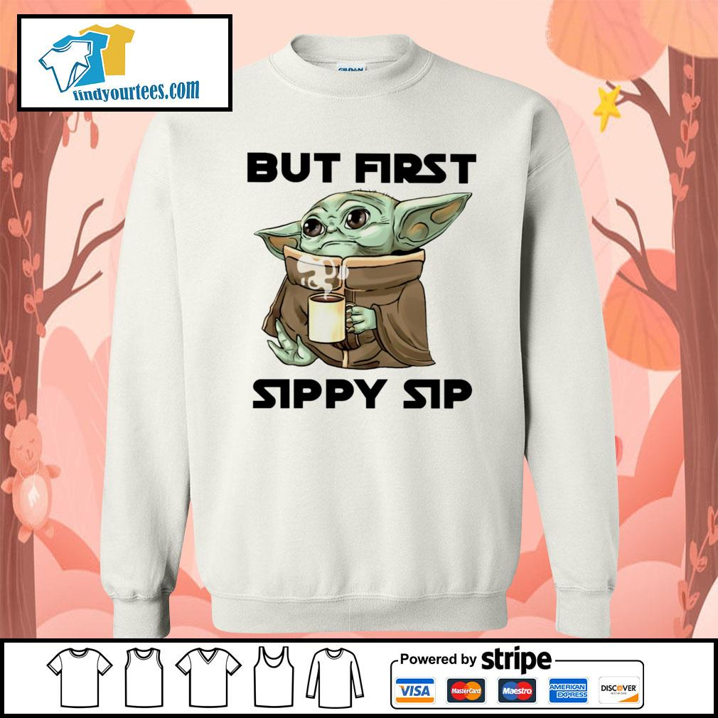 Baby Yoda but first sippy sip s Sweater
