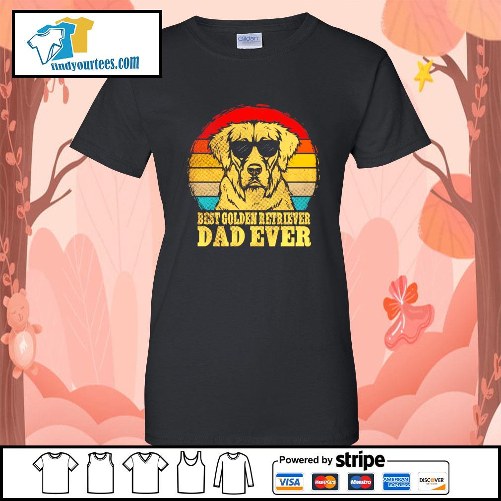 Best Golden Retriever dad ever vintage s Ladies-Tee