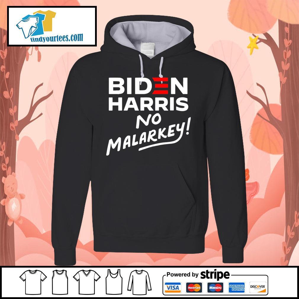 Biden Harris No Malarkey 2020 s Hoodie