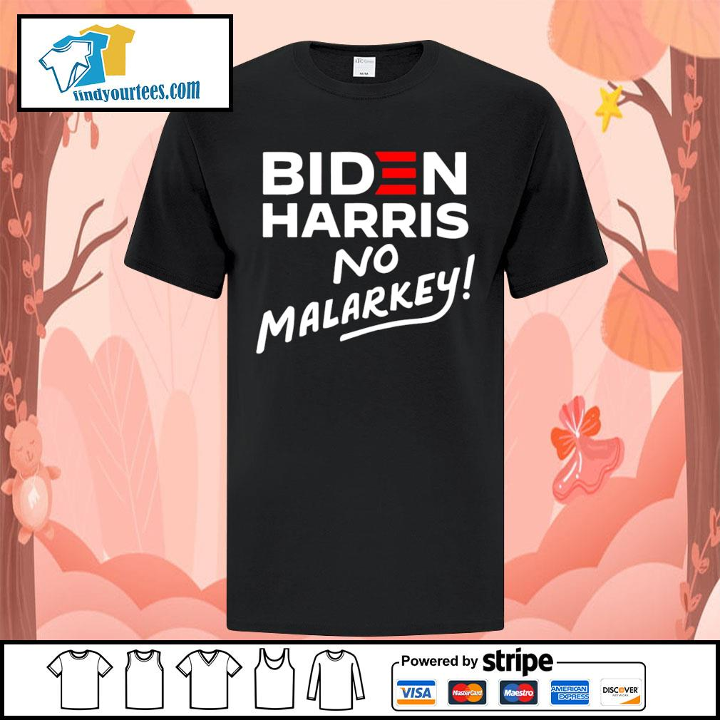 Biden Harris No Malarkey 2020 shirt