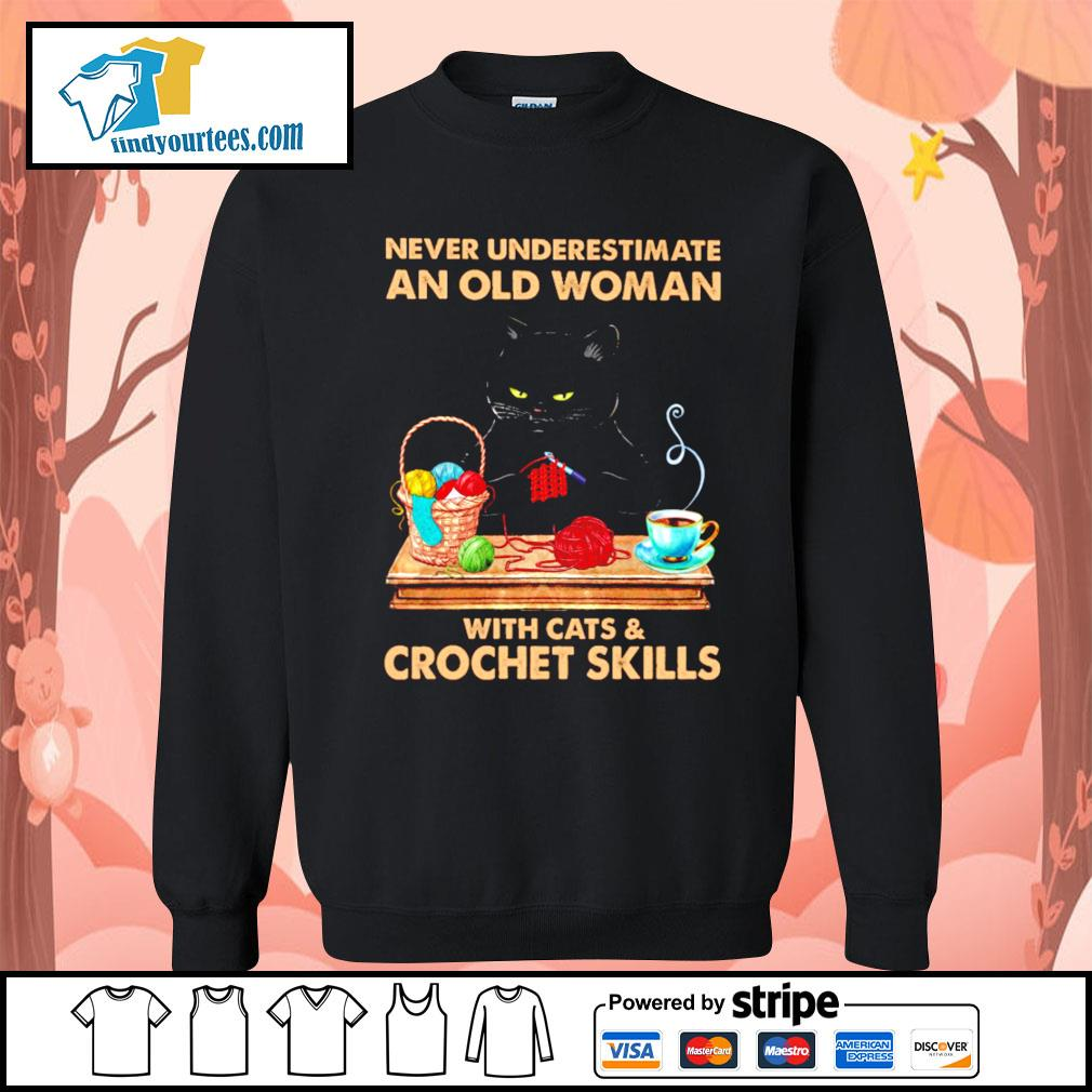 Black cat never underestimate an old woman with cats and crochet skills s Sweater