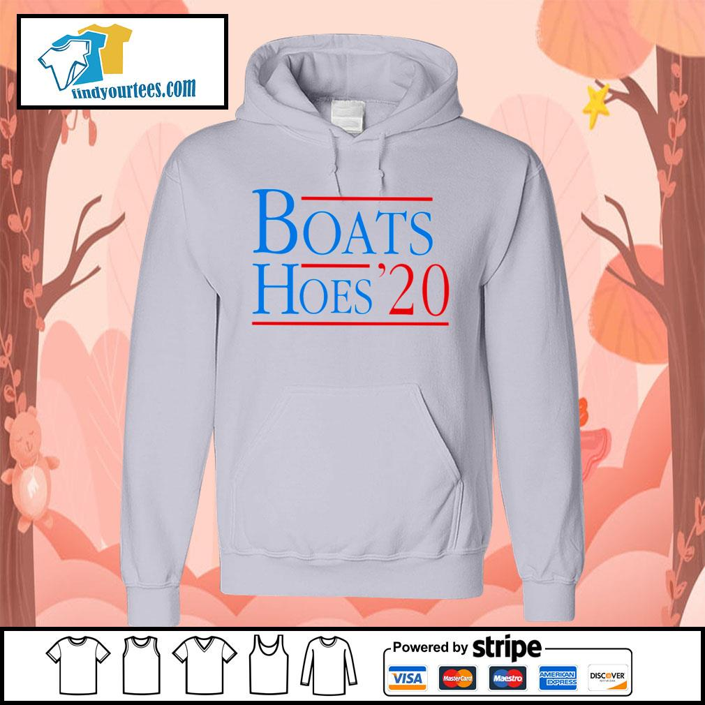Boats and Hoes 2020 s Hoodie