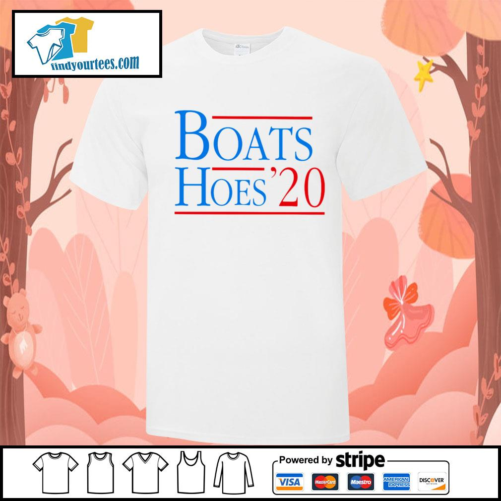 Boats and Hoes 2020 shirt