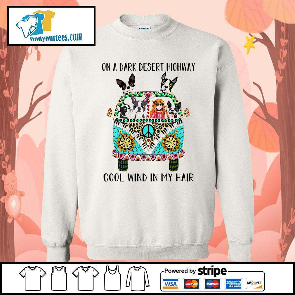 Boston Terrier and girl on a dark desert highway cool wind in my hair s Sweater
