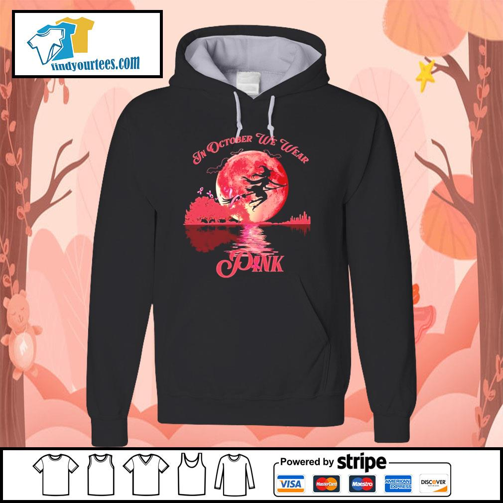Breast Cancer Witch in october we wear pink Halloween s Hoodie
