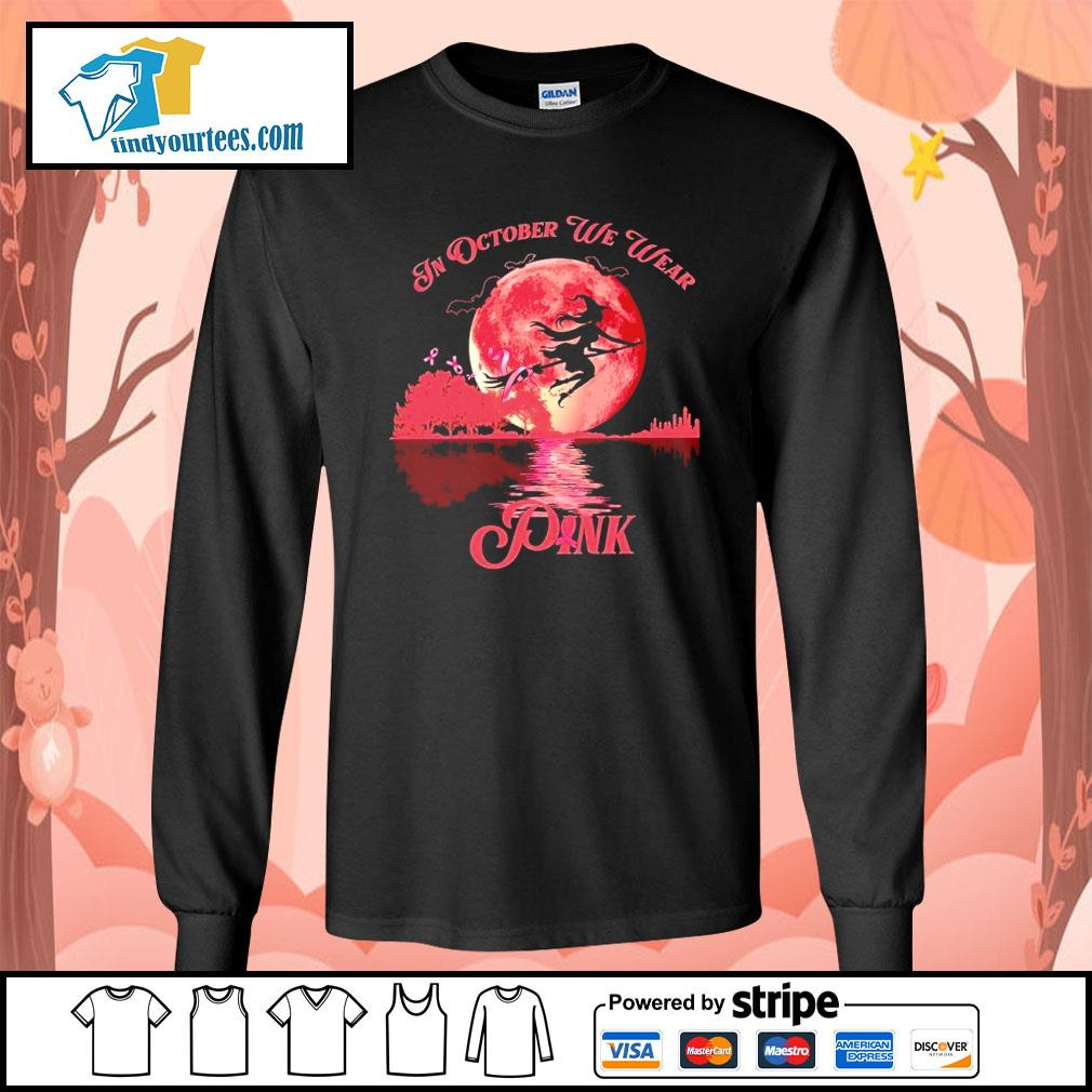 Breast Cancer Witch in october we wear pink Halloween s Long-Sleeves-Tee